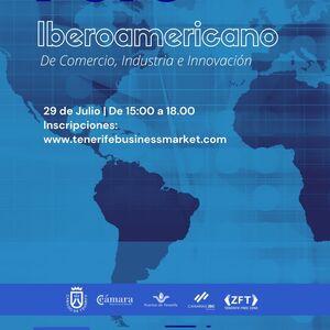 Tenerife, sede el Foro Iberoamericano de Comercio, Industria e Innovación