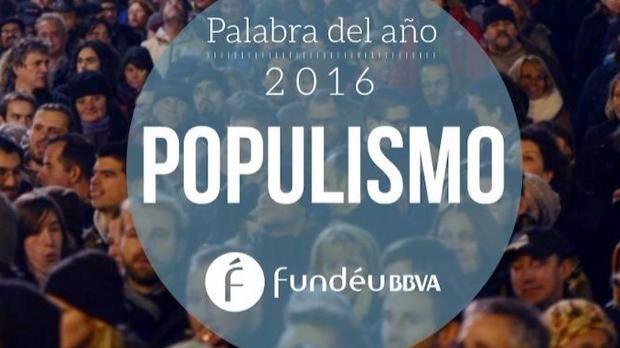 La palabra del año es populismo