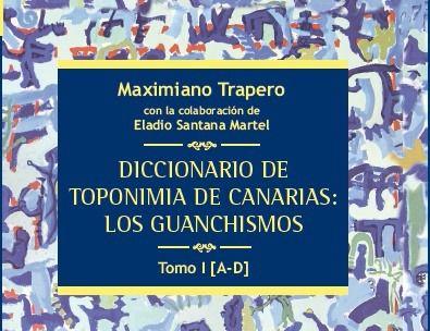 Presentación del libro 'Diccionario de toponimia de Canarias: Los guanchismos'
