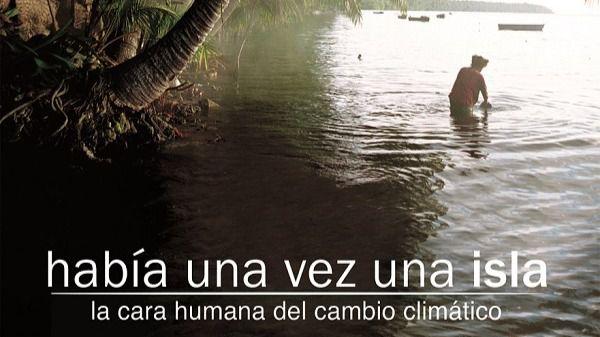 Filmoteca Canaria proyecta 'Había una vez una isla', la cara humana del cambio climático