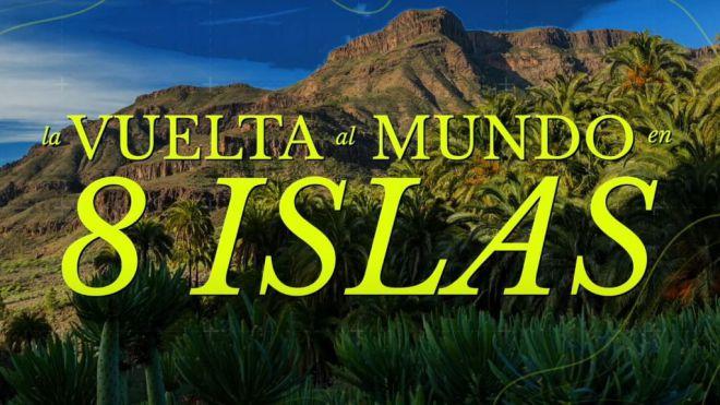 """""""La vuelta al mundo en 8 islas"""", nueva acción para captar viajeros que buscan destinos exóticos y de naturaleza"""