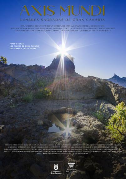 Se estrena el documental 'Axis Mundi, cumbres sagradas de Gran Canaria'