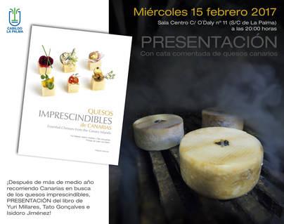 El libro 'Quesos imprescindibles de Canarias' reúne los mejores productos de La Palma