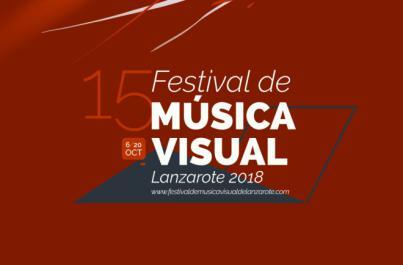 El Festival de Música Visual de Lanzarote celebrará su 15 edición del 6 al 20 de octubre