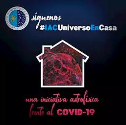 El IAC se suma a las iniciativas culturales y educativas frente al Covid-19