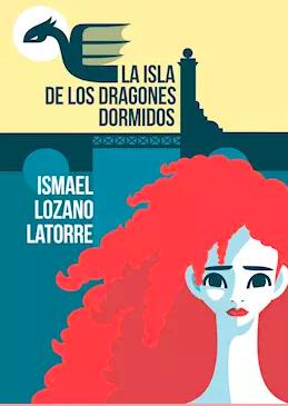 Editorial Siete Islas activa la descarga gratuita del libro 'La isla de los dragones dormidos'