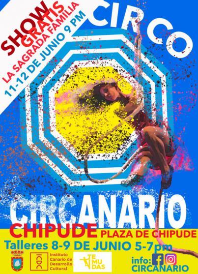 Chipude se convertirá en junio en la capital del circo canario